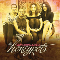 Something Sweet — The Honeypots
