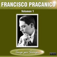 Volumen 1 — Francisco Pracanico
