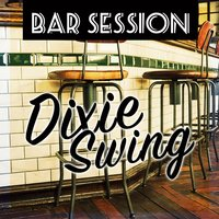 Bar Session - Dixie Swing — сборник