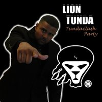 Tundaclash Party — LionTunda