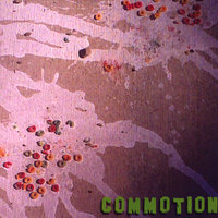 Commotion — Commotion