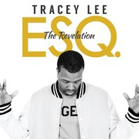 Esq. the Revelation — Tracey Lee
