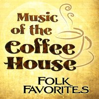 Music of the Coffee House: Folk Favorites — Eclipse