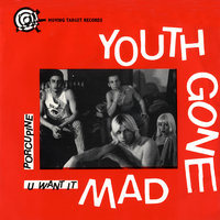 Youth Gone Mad EP — Youth Gone Mad
