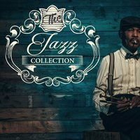 The Jazz Collection — New York Jazz Lounge, Jazz Lounge, New York Lounge Quartett, New York Lounge Quartett|Jazz Lounge|New York Jazz Lounge
