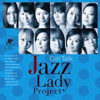 Girl Talk — JAZZ LADY PROJECT