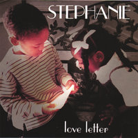 Love Letter — Stephanie