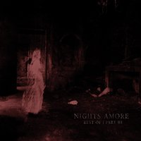 Best of, Pt. 3 — Nights Amore