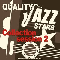 Quality Jazz Stars Collection, Session Vol. 2 — сборник