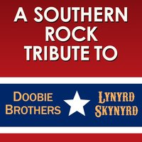 A Southern Rock Tribute to The Doobie Brothers and Lynyrd Skynyrd — Deja Vu