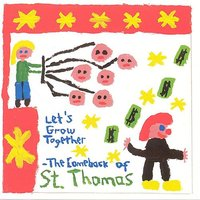 Let's grow together - The comeback of St. Thomas — St. Thomas