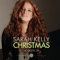 Christmas Acoustic EP — Sarah Kelly