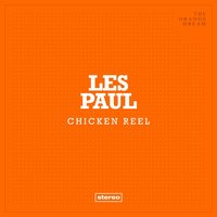 Chicken Reel — Les Paul