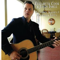 Tecumseh Valley / Pancho & Lefty — Jason Isbell, Elizabeth Cook