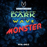 Monster — Wave, Dark Babaeff