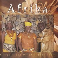 A Praise and Worship Experience — Afrika