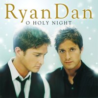 O Holy Night — RyanDan