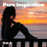 Pure Inspiration (20 Beautiful Chill-Out Pearls), Vol. 3 — сборник