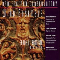New England Conservatory Wind Ensemble — Frank Battisti, New England Conservatory Wind Ensembe