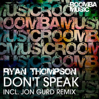 Don't Speak — Ryan Thompson