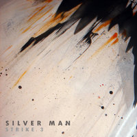 Strike 3 — Silver Man