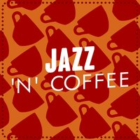 Jazz 'N' Coffee — Coffee Shop Background Jazz