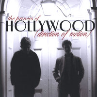 Direction of Motion — The Princes of Hollywood