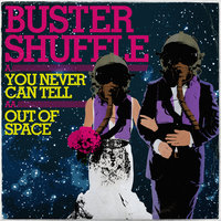 You Never Can Tell - Single — Buster Shuffle