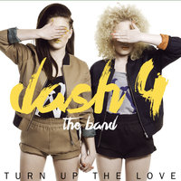 Turn up the Love — Dash4
