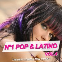 Nº1 Pop & Latino Vol. 4 — сборник
