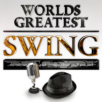 40 - Worlds Greatest Swing – The only Ratpack Lounge Crooners Album to watch girls by... — The Ratpack Crooners