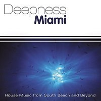 Deepness Miami: House Music from South Beach and Beyond — сборник