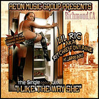 I Like the Way She (feat. Laroo, Lil Bro & D-Ski) — Lil Ric (A.K.A Ritchie Fontaine)