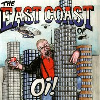 The East Coast Of Oi! — Various Artists - Radical Records