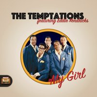 My Girl — The Temptations, Eddie Kendricks