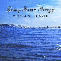 Going Down Breezy — Susan Bach