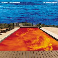 Californication — Red Hot Chili Peppers