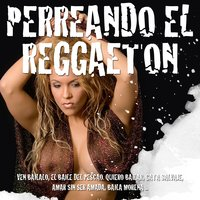 Perreando Reggaeton — The Harmony Group