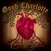 Cardiology — Good Charlotte