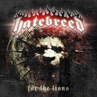 For The Lions — Hatebreed