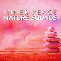 Inner Peace Nature Sounds — Nature Sound Collection