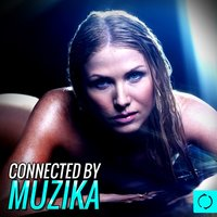 Connected by Muzika — сборник