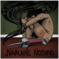 Noughts & Crosses — Novacaine Nothing