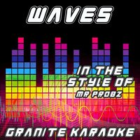 Waves — Granite Karaoke