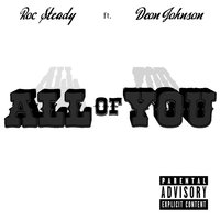 All of You — Roc Steady, Deon Johnson