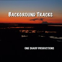 Background Tracks — One Sharp Productions
