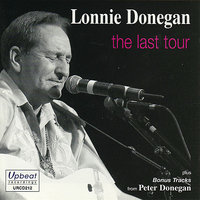 The Last Tour — Lonnie Donegan