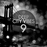 Deep City Vibes, Vol. 9 — сборник