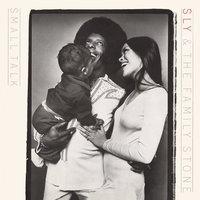 Small Talk — Sly & The Family Stone