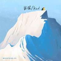 Mountains EP — Wild/Kind
